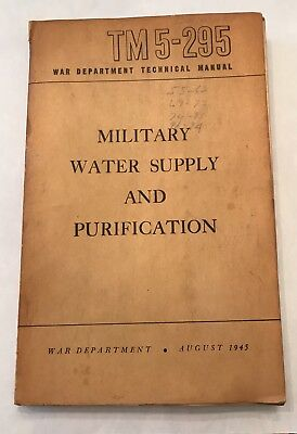 WWII Original 1945 US Army TM 5-295 Military Water Supply & Purification / WW2