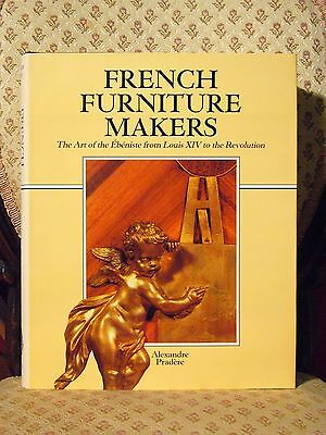 French Furniture Makers Antique Cabinetmaking 17th 18th 19th Century Design Beau