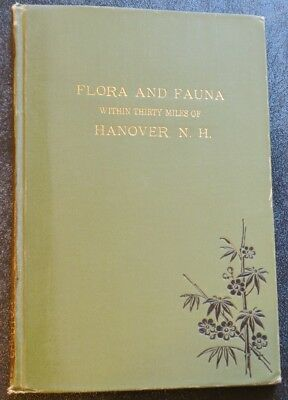 1891 Natural History Book,Plants,Birds, and Animal Species of Hanover NH region