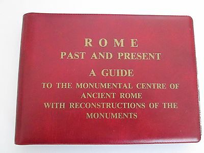 ROME PAST & PRESENT GUIDE To The Monumental Centre of Ancient Rome 1962