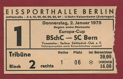 Orig.ticket   Icehockey European Cup 74/75   BERLINER SC - SC BERN 1/8 Final  !!