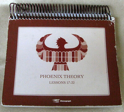 PHOENIX THEORY - LESSONS 17-32 Book 37297 Stenograph Court Reporter