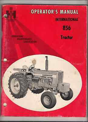 Operator's Manual IHC International Harvester  856  Tractor  136 pages  rare