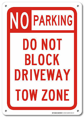 No Parking Do Not Block Driveway Road Sign Aluminum Safety Signal Weatherproof
