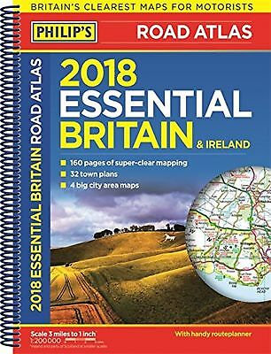 Philip's 2018 Essential Road Atlas Britain and Ireland - Spiral A4: (Spiral b...
