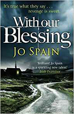 With Our Blessing: (An Inspector Tom Reynolds Mystery Book 1), New, Spain, Jo Bo