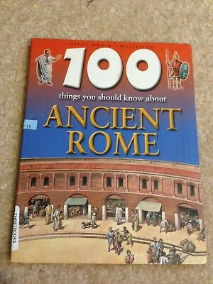 100 Things You Should Know About Ancient Rome