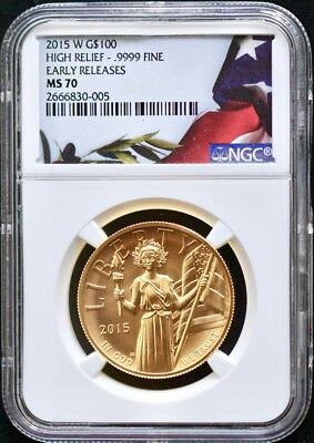 2015-W American Liberty Gold High Relief 1 Ounce $100 NGC MS70 Early Releases