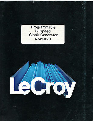 LeCROY - MODEL 8501 = PROG. 3-SPEED CLOCK GENERATOR = TECHN. INFORMATION MANUAL