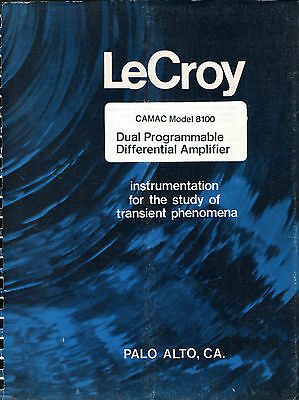 LeCROY - CAMAC MODEL 8100 = DUAL PROG. DIFF. AMP. = TECHNICAL INFORMATION MANUAL