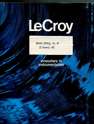 LeCROY - SERIES 2249 (A, SG, W)  = 12 CHANNEL ADC = TECHNICAL INFORMATION MANUAL