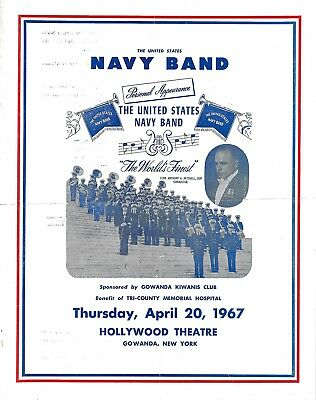 The U.s. Navy Bandperformance Program 4.20- 1967, Hollywood Theatre, Gowanda, Ny