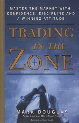 Trading in the Zone : Master the Market with Confidence Discipline EBOOK Finance