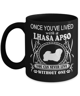 Once You've Lived with a LHASA APSO Mug