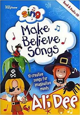Sing Make Believe Songs, New, Ali Dee Book