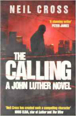 The Calling: A John Luther Novel, New, Cross, Neil Book