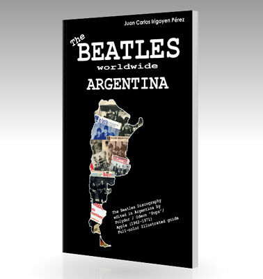 THE BEATLES Worldwide - Argentina - Discography Record Guide (1962-1971) - Book