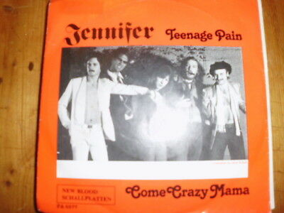 "JENNIFER , 7"" Teenage Pain / Come crazy Mama NEW BLOOD PA 5577"