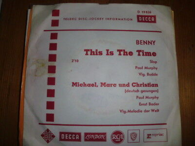 "BENNY , 7"" WL PROMO : This is the time / Michael Marc und Christian DECCA 19826"