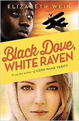 Black Dove, White Raven, New, Wein, Elizabeth Book
