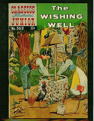 Classics Illustrated Junior # 563 -- 1959 -- The Wishing Well -- Vg+