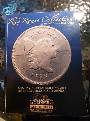 Goldberg's 9/14/2008 Ray Rouse Collection of U.S. Half Cents auction catalog