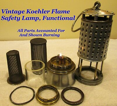 Vintage Miners, Mining Koehler Flame Safety Lamp, Fully Functional As Shown !