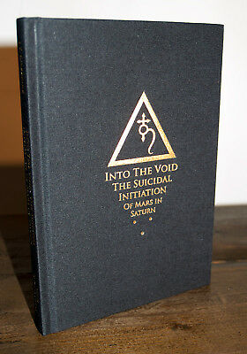 INTO THE VOID J.T. Kirkbride HB Occult Grimoire Saturnian Black Magic IXAXAAR