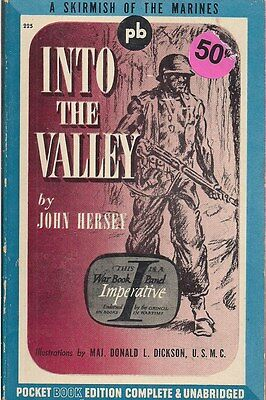Into the Valley by John Hersey (Guadalcanel)