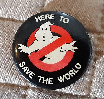 """Vintage 1984 Ghostbusters """"Here to Save the World"""" Movie Promo Pinback Button"""
