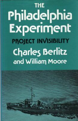 The Philadelphia Experiment By Charles Berlitz,William Moore. 9780285624009