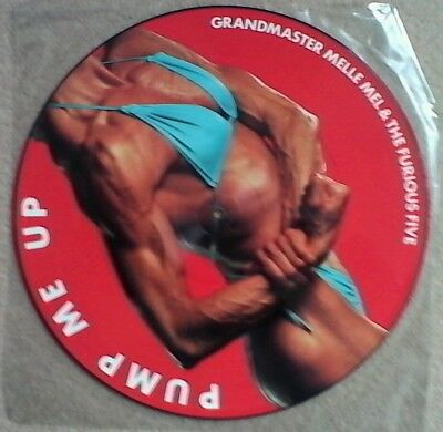 "Grandmaster melle mel & the furious five. ""Pump me up""   12ins picture disk."