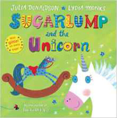 Sugarlump and the Unicorn, New, Donaldson, Julia Book
