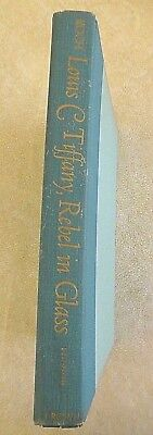 Louis C Tiffany, Rebel in Glass by Robert Koch - 6th Printing, 2nd Edition 1974
