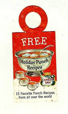 Canada Dry Bottle Hanger World Punch Recipes Cocktail Drinks Vintage Advertising