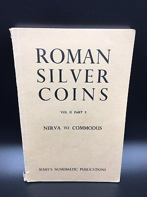 Roman Silver Coins Vol II Part 2 Nerva To Commodus book
