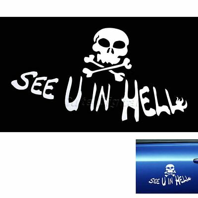 SEE U IN HELL Skull Drift Funny Vinyl Car Auto Truck Turbo Window Bumper Sticker