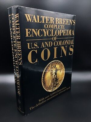 Walter Breen's Complete Encyclopedia Of US And Colonial Coins Book
