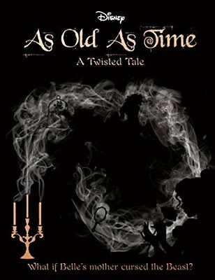 Disney A Twisted Tale: As Old As Time by Liz Braswell New Paperback Book