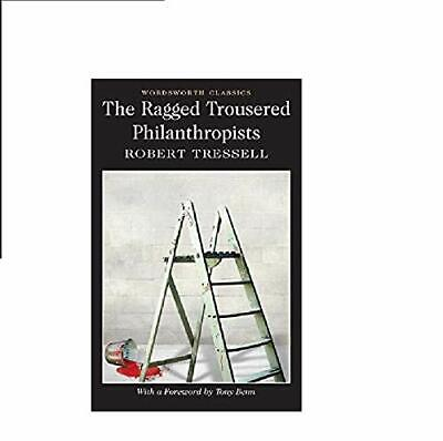 The Ragged Trousered Philanthropists (Word by Robert Tressell New Paperback Book