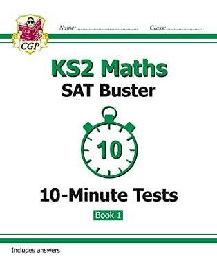 KS2 Maths SAT Buster: 10-Minute Tests Maths - Book 1 ( by CGP New Paperback Book