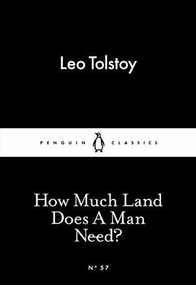 How Much Land Does A Man Need? (Penguin Little by Leo Tolstoy New Paperback Book
