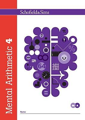 Mental Arithmetic Book 4: Year 5, Ages 9- by Schofield & Sims New Paperback Book