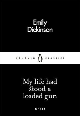 My Life Had Stood a Loaded Gun (Penguin Li by Emily Dickinson New Paperback Book
