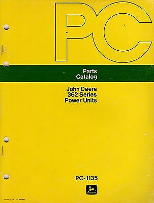 John Deere 362 Series Power Units Parts Catalogue PC 1135 1975  7324E