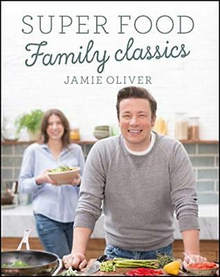 Super Food Family Classics by Jamie Oliver New Hardcover Book