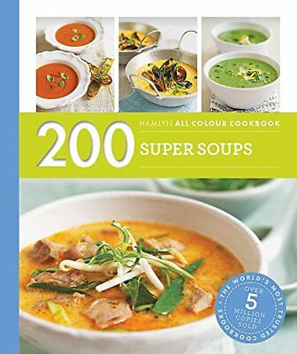 Hamlyn All Colour Cookery: 200 Super Soups: Ham by Sara Lewis New Paperback Book