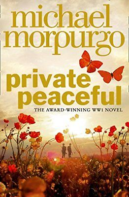 Private Peaceful by Michael Morpurgo New Paperback Book