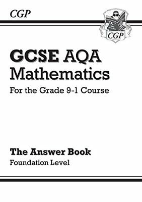 GCSE Maths AQA Answers for Workbook: Foundation - for the Gra by CGP Books New