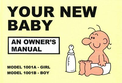Your New Baby: An Owner's Manual by Martin Baxendale New Paperback Book